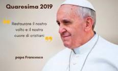 papa Francesco messaggio quaresima 2019